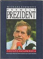 Simmons: Nesmělý prezident, 1993