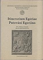 : Itinerarium Egeriae : Putování Egeriino, 1999