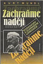 Mündl: Zachraňme naději, 1992