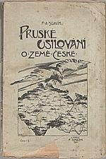 Slavík: Pruské usilování o země české, 1901