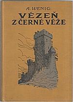 Wenig: Vězeň z Černé věže, 1934