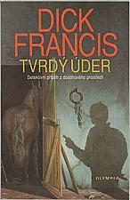 Francis: Tvrdý úder, 1992