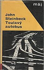 Steinbeck: Toulavý autobus, 1966