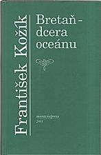 Kožík: Bretaň - dcera oceánu, 2001