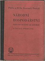 Dobiáš: Národní hospodářství pro obchodní akademie a ústavy příbuzné, 1933