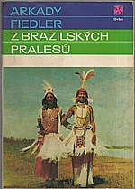 Fiedler: Z brazilských pralesů, 1974