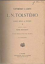 Tolstoj: Vzpomínky a listy L.N. Tolstého : Jeho dílo a život, díl 1., 1906
