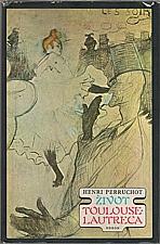 Perruchot: Život Toulouse-Lautreca, 1980
