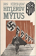 Kershaw: Hitlerův mýtus, 1992