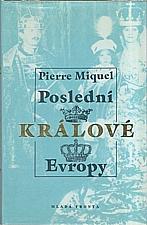 Miquel: Poslední králové Evropy, 1994