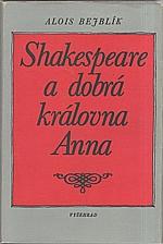 Bejblík: Shakespeare a dobrá královna Anna, 1989