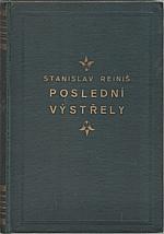 Reiniš: Poslední výstřely, 1929