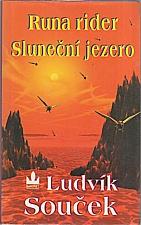 Souček: Runa rider ; Sluneční jezero, 1999