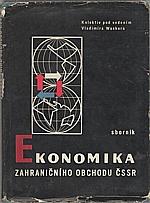 Wacker: Ekonomika zahraničního obchodu ČSSR, 1968