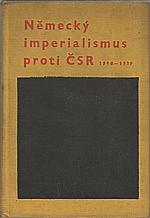 : Německý imperialismus proti ČSR (1918-1939), 1962