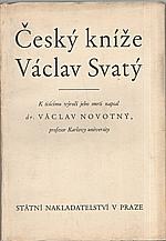Novotný: Český kníže Václav svatý, 1929