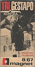 Kettner: Tři kontra gestapo, 1967