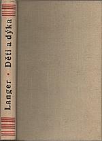 Langer: Děti a dýka, 1946