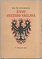 Dvorník: Život svatého Václava, 1929