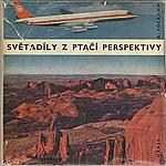 Polkehn: Světadíly z ptačí perspektivy, 1967