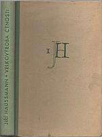Haussmann: Velkovýroba ctnosti ; Divoké povídky, 1948