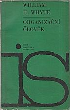 Whyte: Organizační člověk, 1968
