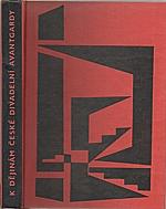 Obst: K dějinám české divadelní avantgardy, 1962