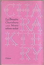 La Bruyere: Charaktery aneb Mravy tohoto století, 1972