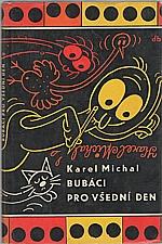 Michal: Bubáci pro všední den, 1961