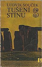 Souček: Tušení stínu, 1974