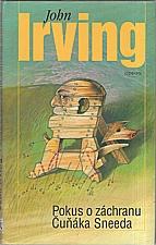 Irving: Pokus o záchranu Čuňáka Sneeda, 2004