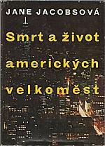 Jacobs: Smrt a život amerických velkoměst, 1975