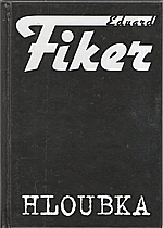 Fiker: Hloubka, 2007