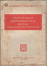 : První pětiletý hospodářský plán rozvoje Československé republiky, 1949