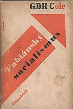 Cole: Fabiánský socialismus, 1947