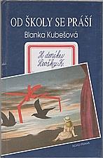 Kubešová: Od školy se práší, 1993