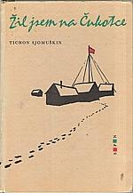 Semuškin: Žil jsem na Čukotce, 1964