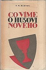 Bartoš: Co víme o Husovi nového, 1946