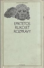 Epiktétos: Rukojeť ; Rozpravy, 1972