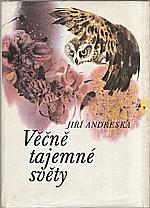 Andreska: Věčně tajemné světy, 1977