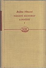 Němcová: Národní báchorky a pověsti. Svazek 1., 1956
