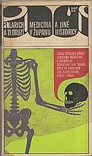 Alarich: Medicína v županu a jiné historky, 1969