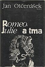 Otčenášek: Romeo, Julie a tma, 1984