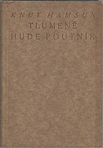 Hamsun: Tlumeně hude poutník, 1919