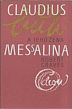 Graves: Claudius bůh a jeho žena Messalina, 1985