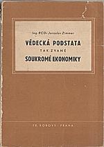 Zimmer: Vědecká podstata tak zvané soukromé ekonomiky, 1945
