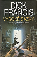 Francis: Vysoké sázky, 1993