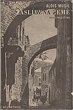 Musil: Zaslíbená země, 1937