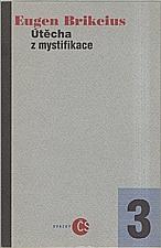 Brikcius: Útěcha z mystifikace, 1995