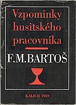 Bartoš: Vzpomínky husitského pracovníka, 1970